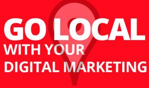 go local with digital marketing
